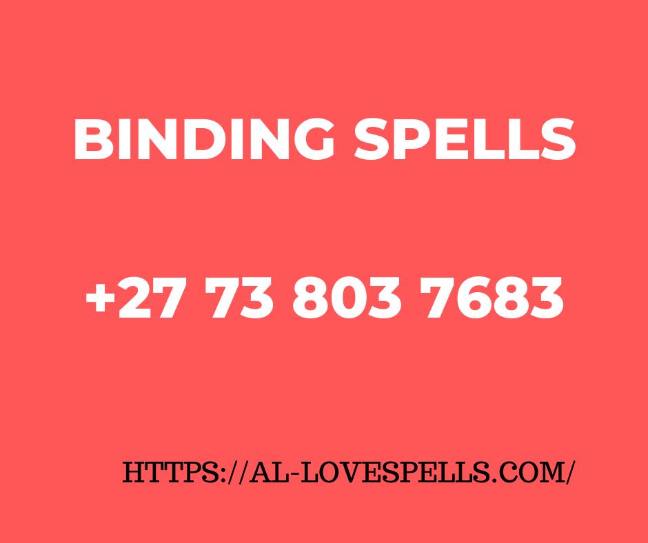Binding Spells For Love -Binding Spell That Work Fast